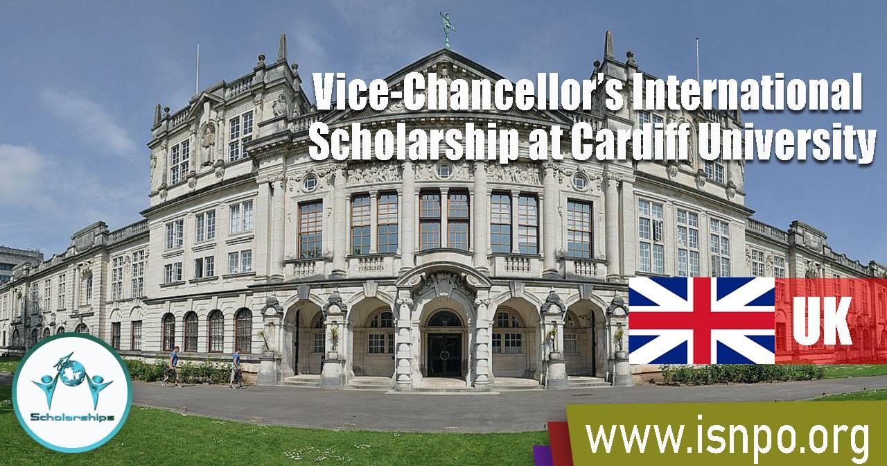 Vice-Chancellor's International Scholarship at Cardiff University, Wales, United Kingdom