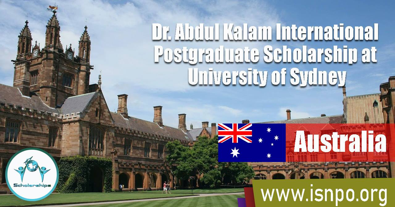 Abdul Kalam International Postgraduate Scholarship at University of Sydney, Australia