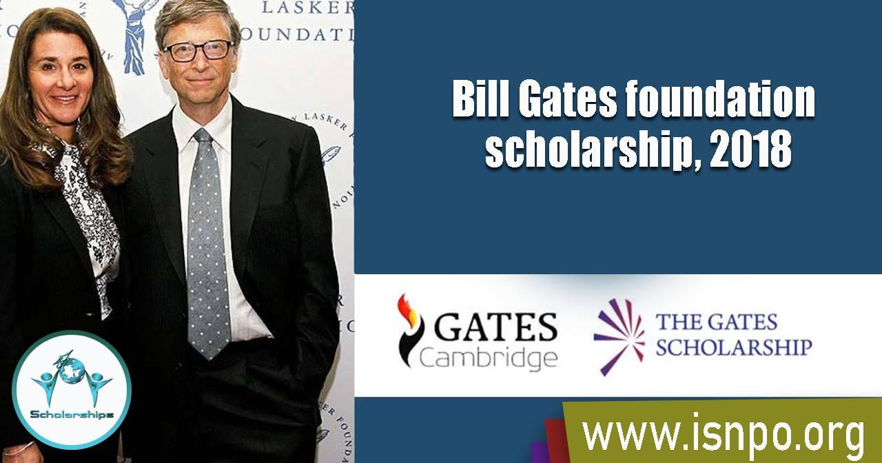 The Bill Gates Scholarship Programme is Ongoing | University of Cambridge, UK – June 2018