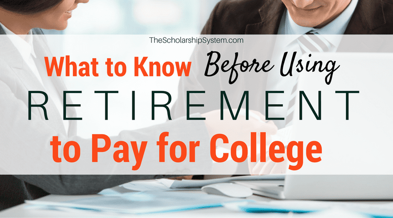 What to Know Before Using Retirement to Pay for College