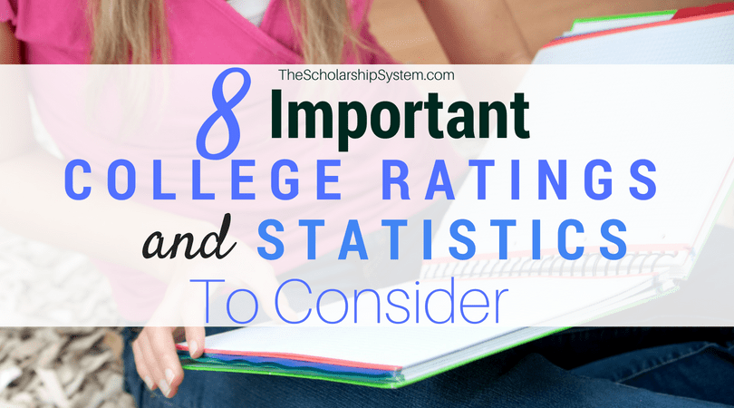 8 Important College Ratings and Statistics to Consider