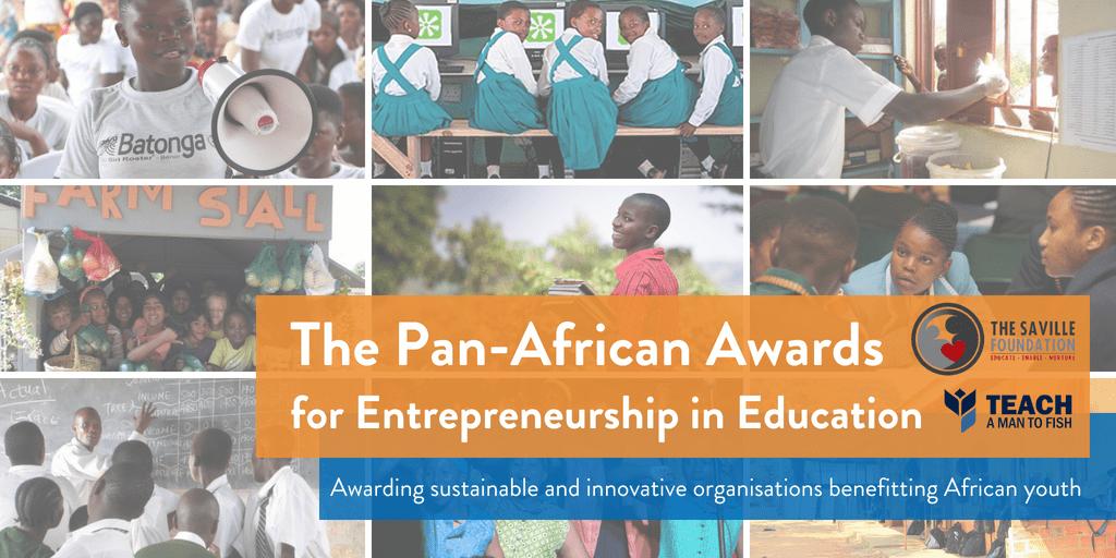 The Saville Foundation Pan-African Awards for Entrepreneurship in Education 2018 (Win $15,000 USD)