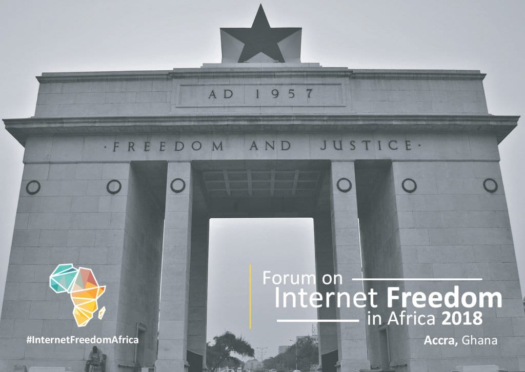 Register for the Forum on Internet Freedom in Africa 2018 (FIFAfrica18) in Accra, Ghana (Partial Funding Available)
