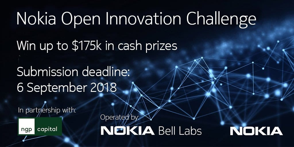 Nokia Open Innovation Challenge 2018 (Win up to $175K in cash prizes)