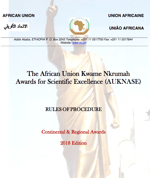 African Union Kwame Nkrumah Awards for Scientific Excellence (AUKNASE): Continental & Regional Awards 2018 Edition