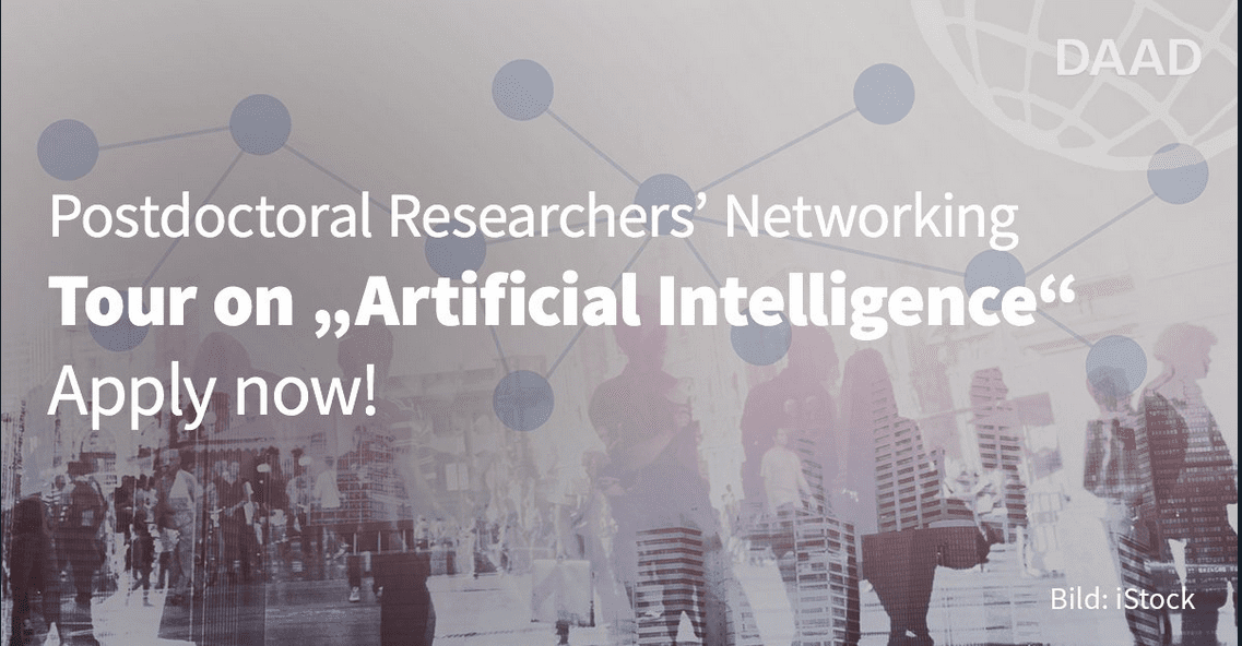DAAD Postdoctoral Researchers Networking Tour on Artificial Intelligence 2018 for Researchers worldwide (Funded to Germany)