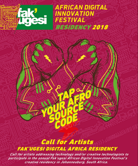 Call for Artist: Fak'ugesi African Digital Innovation Festival's creative residency 2018 ( Funded to Johannesburg, South Africa)