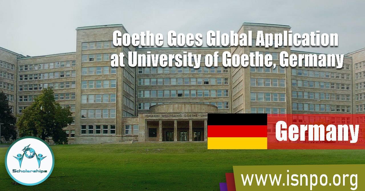 Goethe Goes Global Application at University of Goethe, Germany