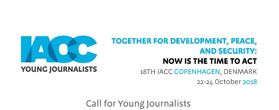 The 18th International Anti-Corruption Conference (IACC) Young Journalists (YJ) Initiative for journalists passionate about anti-corruption (Fully Funded to Copenhagen, Denmark)