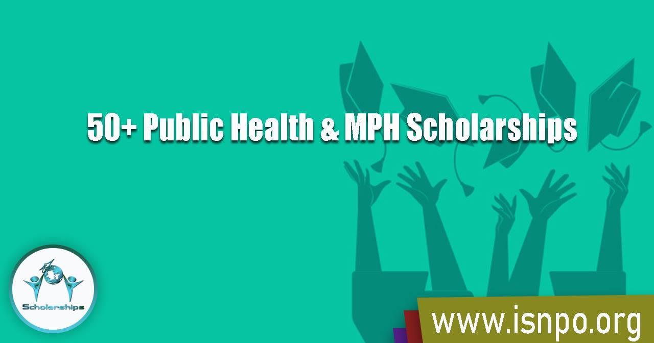 50+ Public Health & MPH Scholarships