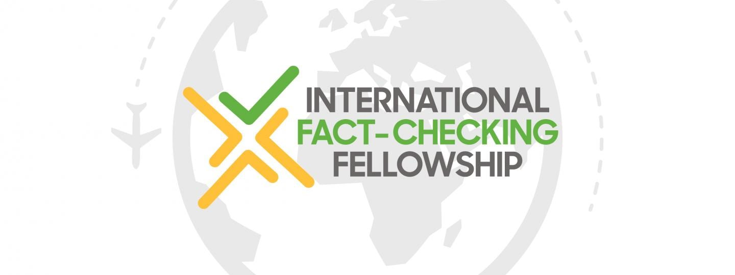 Poynter International Fact-Checking Network fellowships 2018/2019 for innovative projects ( 5,000 USD in grants)