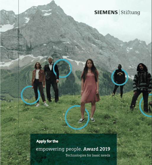 Siemens Stiftung Empowering People Award 2019 for social entrepreneurs and developers from across the world (200,000 Euros Prize)