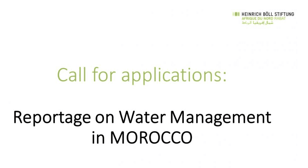 Call for Applications:  Heinrich Böll Foundation Reportage on Water Management in MOROCCO