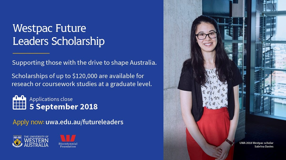 Westpac Future Leaders Scholarship for Postgraduate Study in Australia 2018