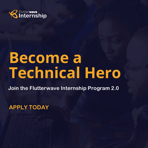 Flutterwave Technical Heroes Internship Program 2018