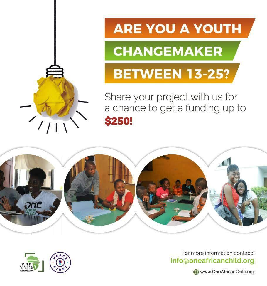 OneAfricanChild Foundation/Peace First $250 Mini-Grant for Youth Changemakers
