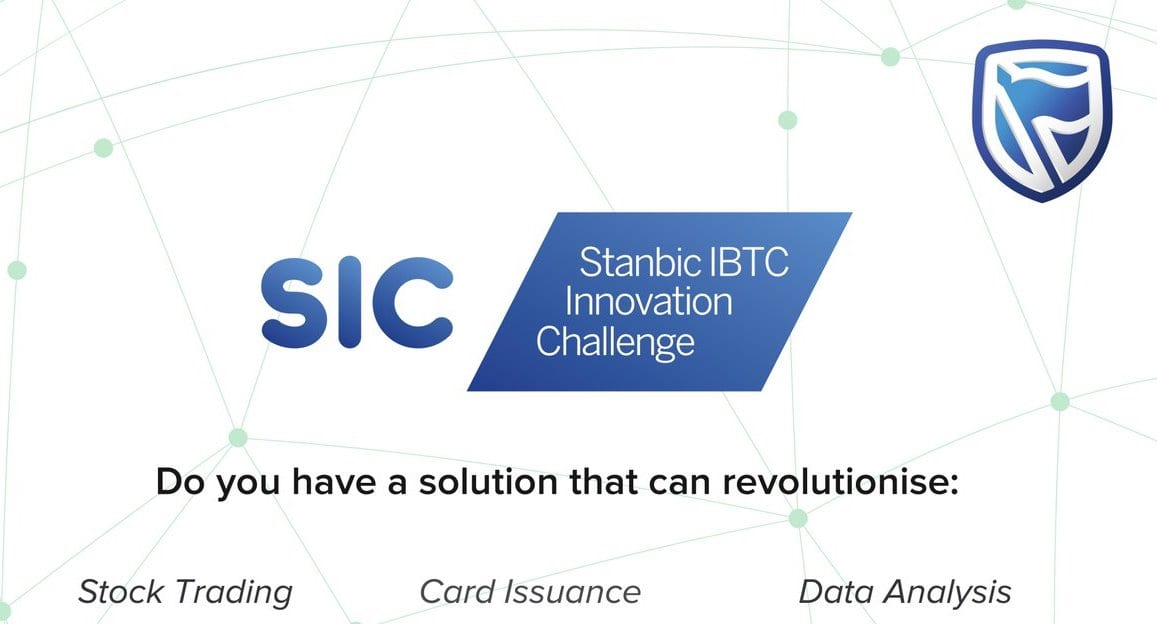 Stanbic IBTC Innovation Challenge 2018 for Startups and Product Teams in Nigeria (Up to $15,000 in prizes)