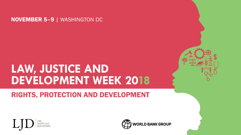 The World Bank Group Law, Justice and Development (LJD) Week 2018 Law Student Contest for Development Solutions (Fully Funded to World Bank Group Headquarters in  Washington D.C. USA)