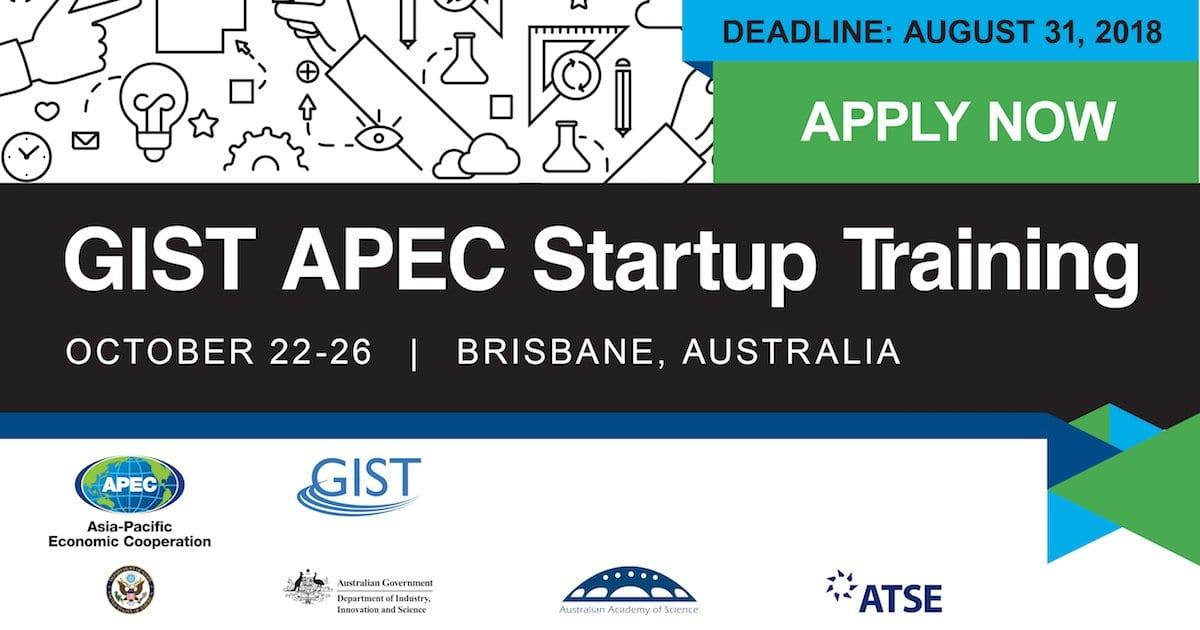 GIST APEC Startup Training for Entrepreneurs 2018 – Brisbane, Australia (Travel Support Available)