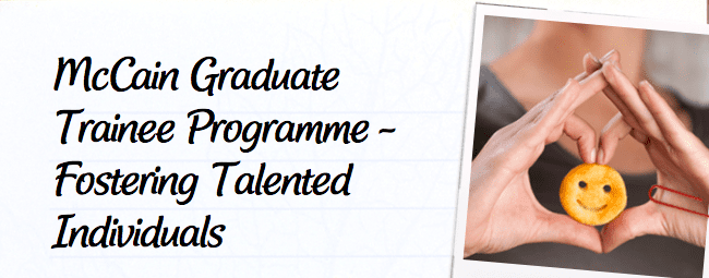McCain Foods Graduate Trainee Programme 2019 for young South Africans