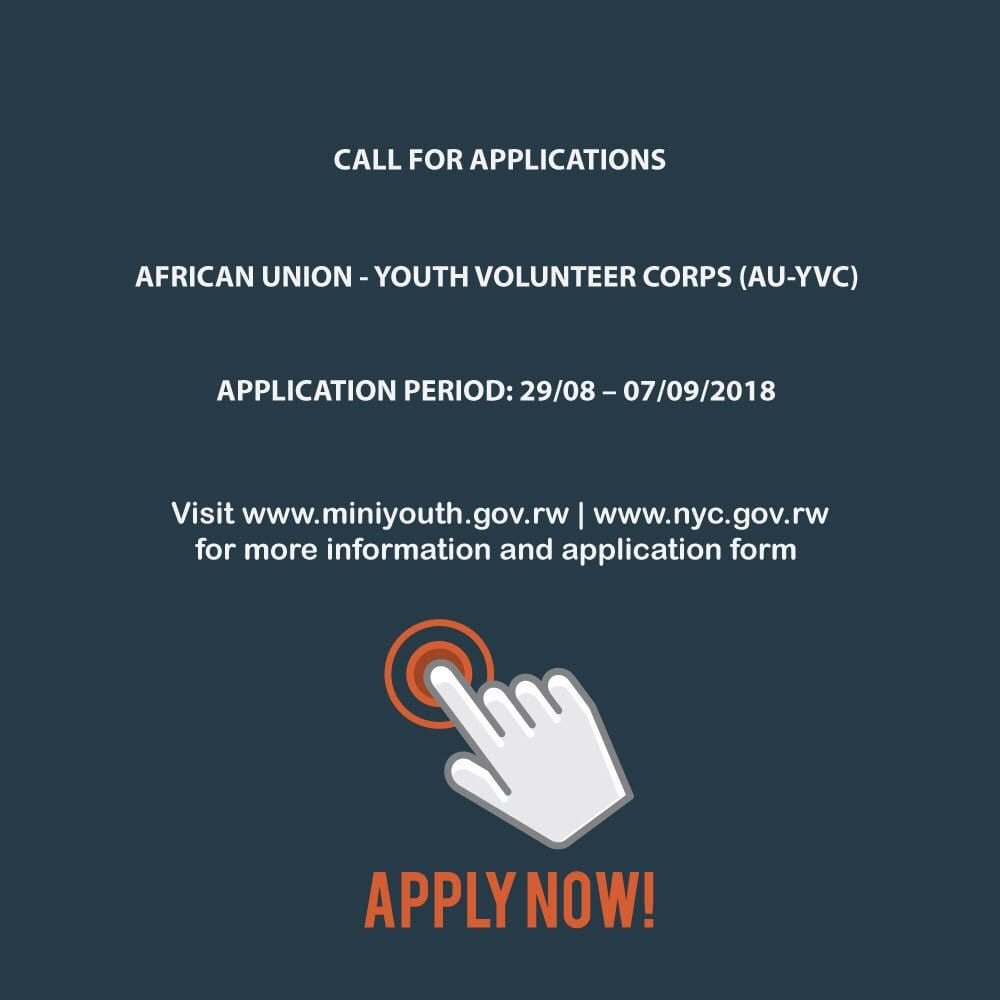 African Union Youth Volunteer Corps (AU-YVC) program 2018/2019 for young Rwandans (Fully Funded)
