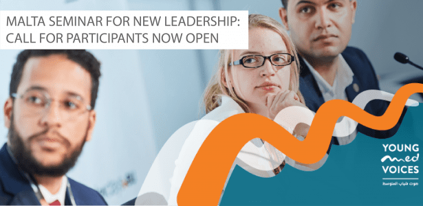 The Anna Lindh Foundation Young Mediterranean Voices Programme 2018 Seminar for New Leadership (Fully Funded to Malta)