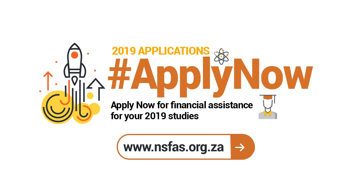 National Student Financial Aid Scheme (NSFAS) 2019– Financial Assistance to Study at a tertiary institution in South Africa.