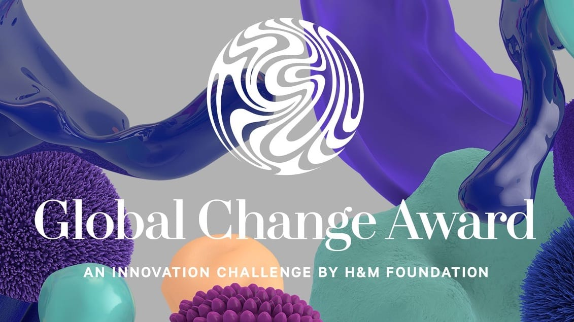 H&M Foundation Global Change Award 2019 (Win a share of €1million and trip to Stockholm, New York & Hong Kong)