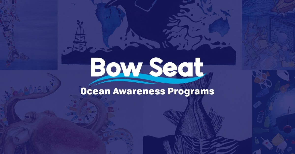 Bow Seat 2019 Ocean Awareness Student Contest for students worldwide.
