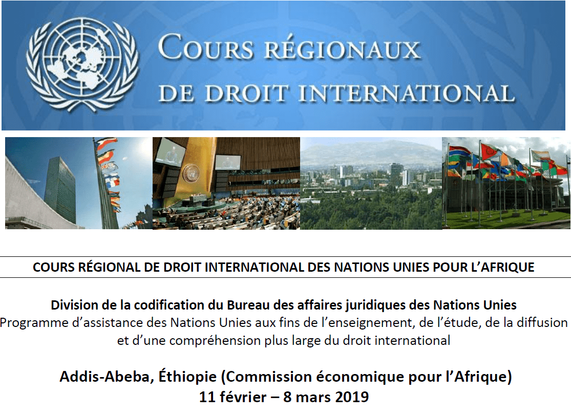 2019 United Nations Regional Course in International Law for Africa– Addis Ababa, Ethiopia (Totally Moneyed)