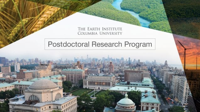 Earth Institute Postdoctoral Research Study Program in Sustainable Advancement 2019 at Columbia University