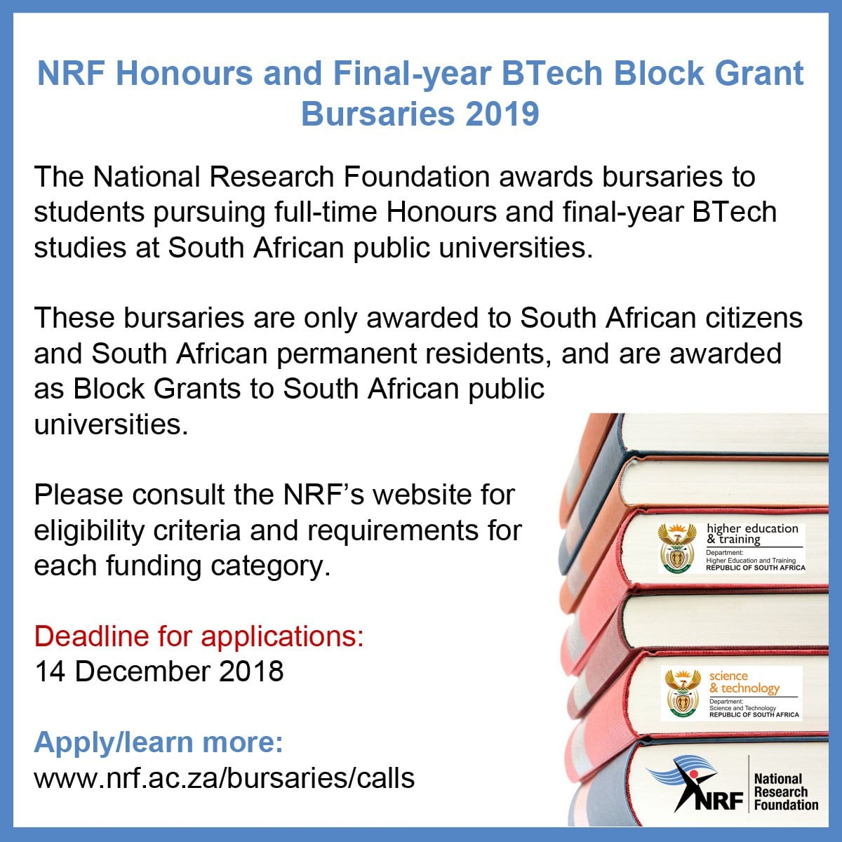 National Research Study Structure (NRF) Honours & & Final Year B-Tech Block Grant Bursaries Call 2019 for young South Africans.