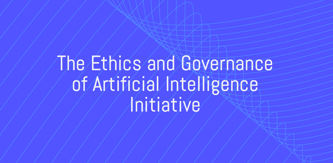 The Ethics and Governance of Expert System Effort Open Obstacle 2018 for Development in AI ($750,000)