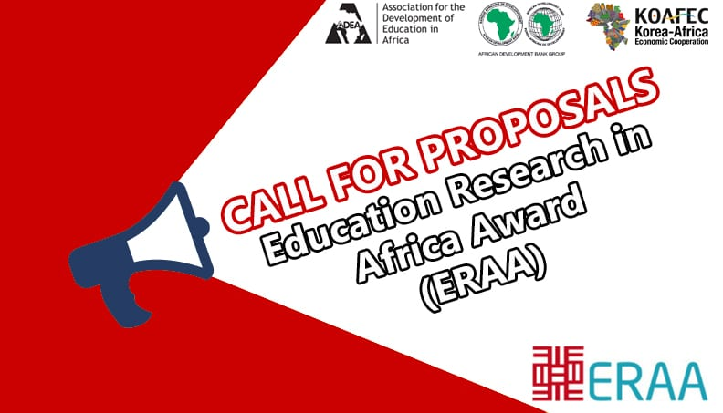 Require Propositions: Education Research Study in Africa Award (ERAA) 2018 for African Education Scientists.