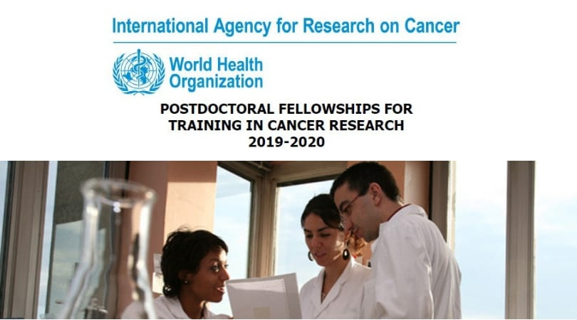 IARC Postdoctoral Fellowships for Cancer Research Study 2019-2020