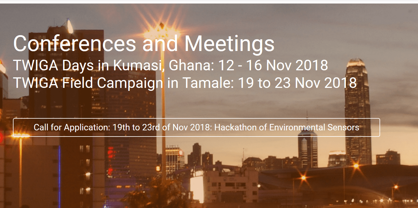 Require Application: TWIGA 2018 Hackathon for Ecological Sensing Units (Hardware) and IoT for Environment Solutions– Kumasi, Ghana