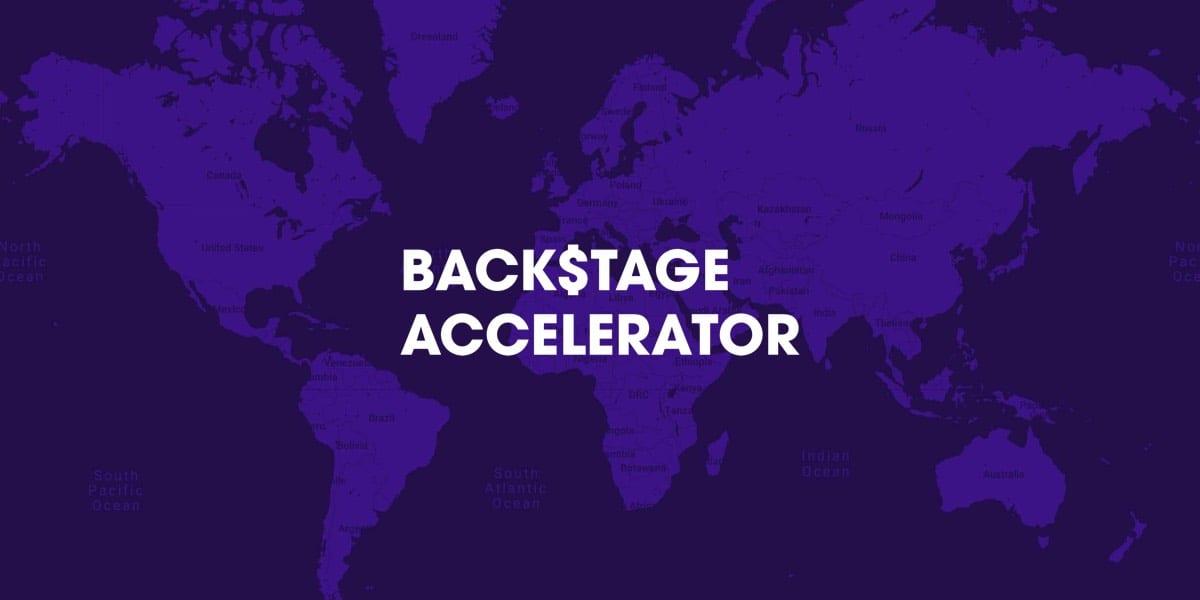 Backstage Accelerator Program for Start-up Creators 2019 ($100 k USD Financing)