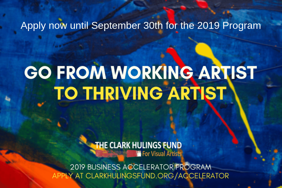 Clark Hulings Fund for Visual Artists Art-Business Accelerator Program 2019 (Fully-funded)