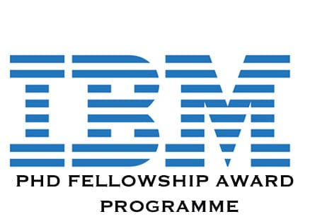 IBM Ph.D. Fellowship Awards Program 2019/2020 for PhD Trainees Worldwide (Completely Moneyed)