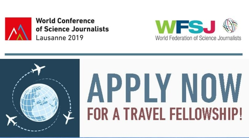 World Conference of Science Reporters (WCSJ) 2019 Travel Fellowships (Moneyed to Lausanne, Switzerland)