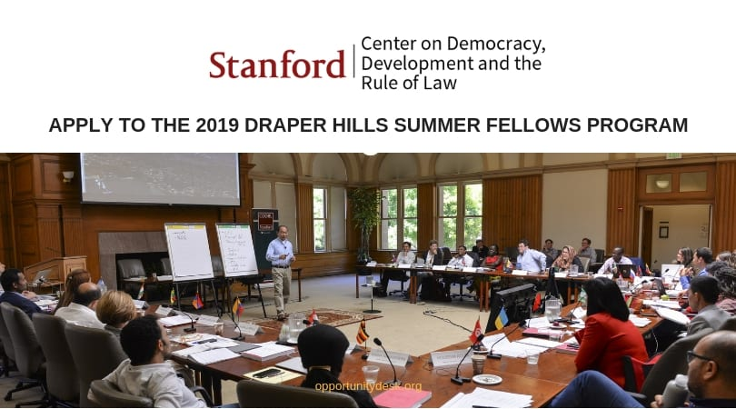 Draper Hills Summertime Fellowship on Democracy and Advancement Program 2019 at Stanford University (Financing Available)