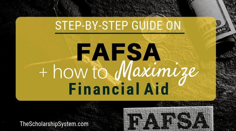 Full Step-by-Step Information on FAFSA & Tips on how to Get the Most Monetary Help