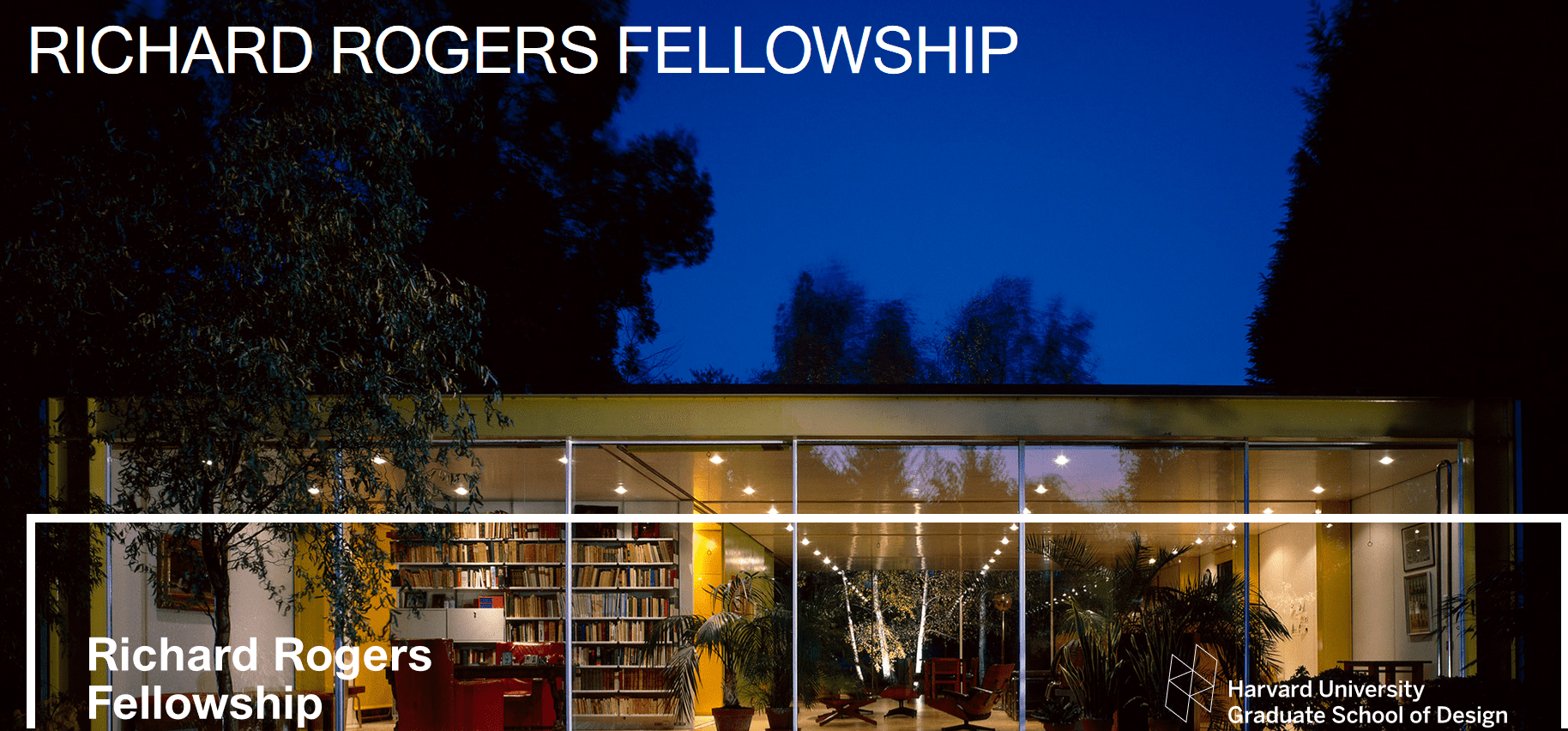 Richard Rogers Fellowship 2019 Residencies at Harvard College Graduate College of Design ( Funded Journey & $10,000 USD)