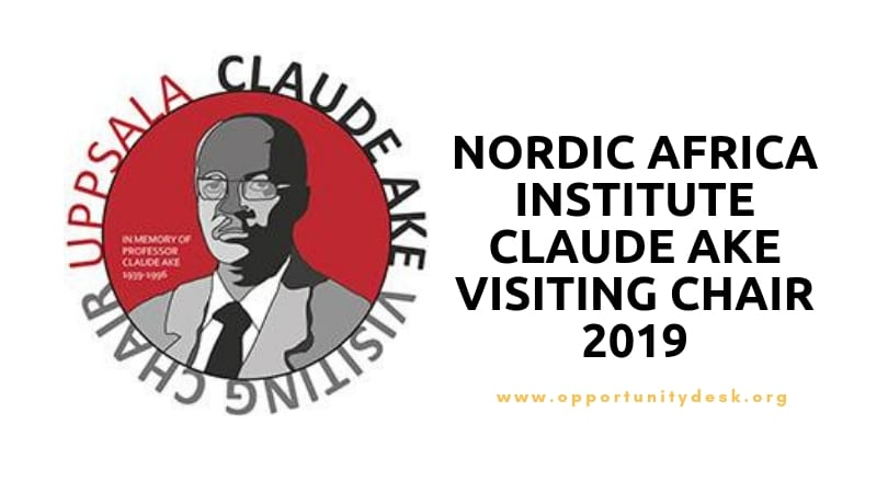 Nordic Africa Institute Claude Ake Going To Chair 2019 (As Much As 25,000 SEK month-to-month)
