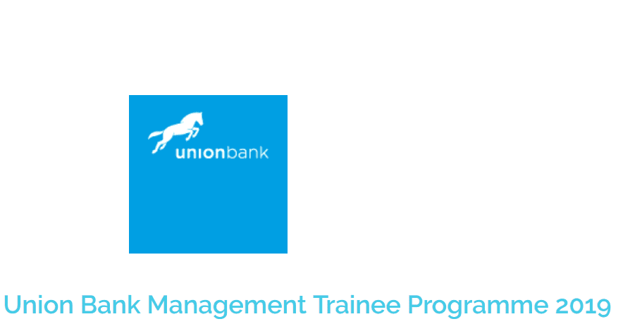 Union Bank Management Student Program 2019 for young Nigerian Graduates.