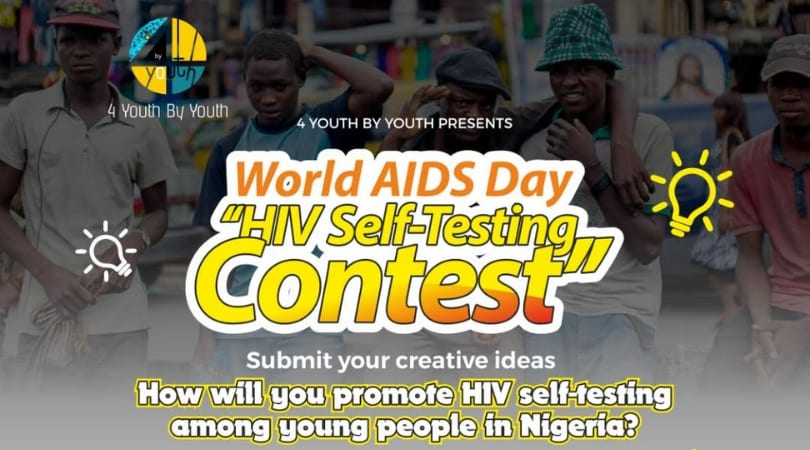 World AIDS Day HIV Self-Testing Contest 2018 for Nigerians (As Much As N250,000 Reward and more)
