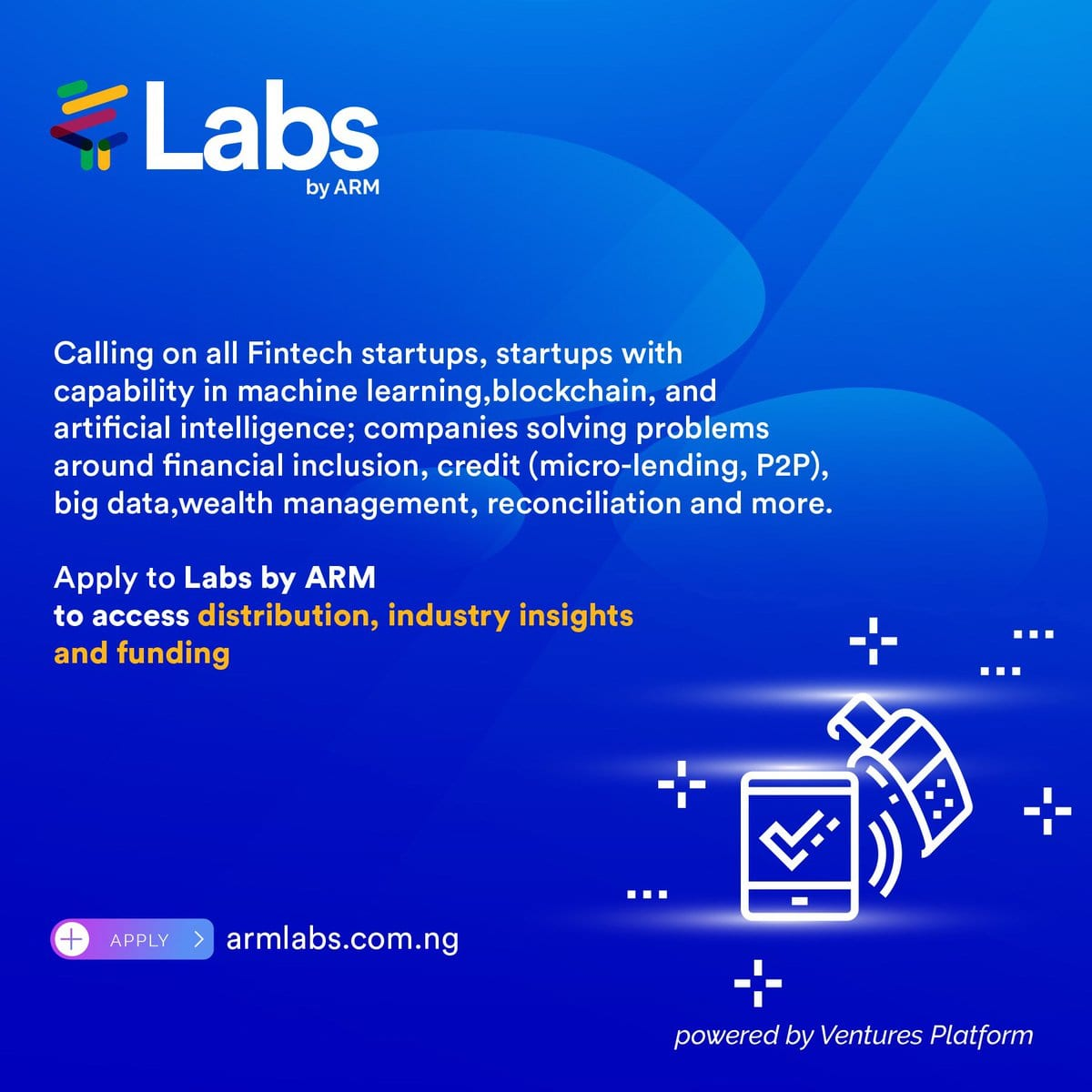 Labs by ARM– FinTech focused Accelerator Program 2018 for early & & development phase FinTech start-ups