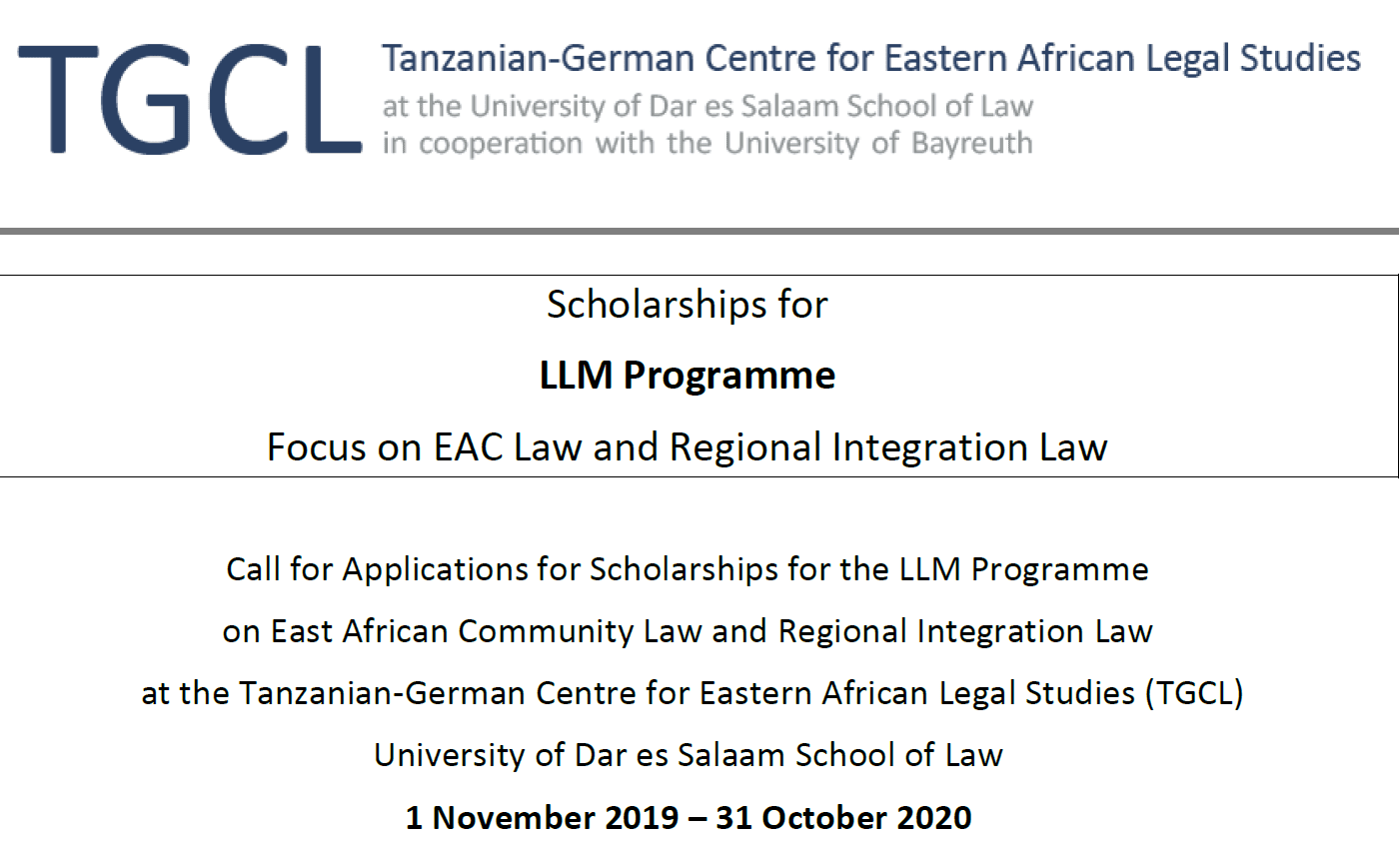 Tanzanian-German Centre for Eastern African Legal Research (LLM) Scholarships 2019/2020 for East African Attorneys (Moneyed)