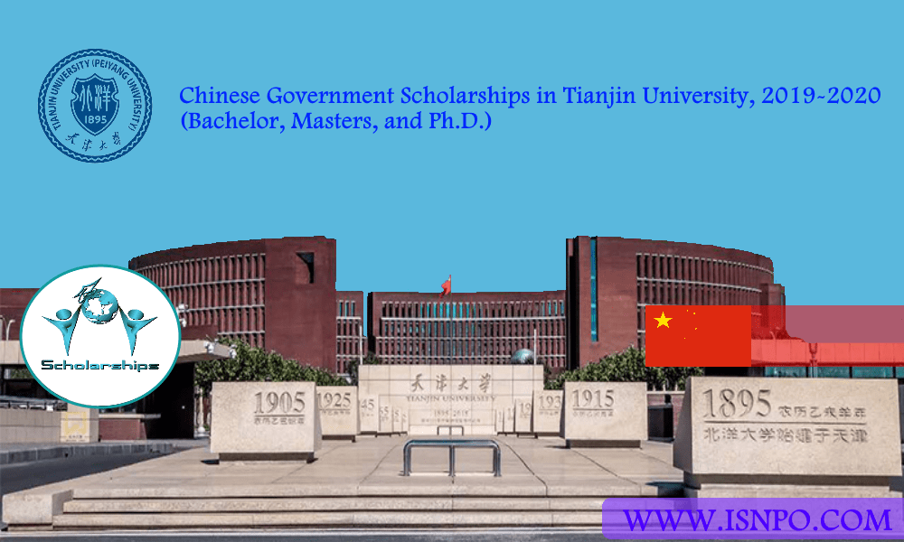Chinese Federal Government Scholarships in Tianjin University, 2019-2020