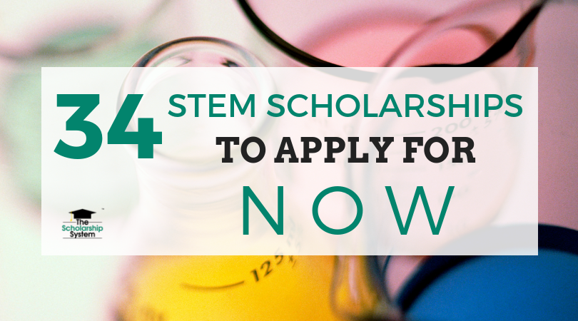 34 STEM Scholarships to Look For Now